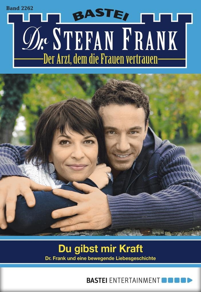 Dr. Stefan Frank - Folge 2262 als eBook von Stefan Frank, Stefan Frank