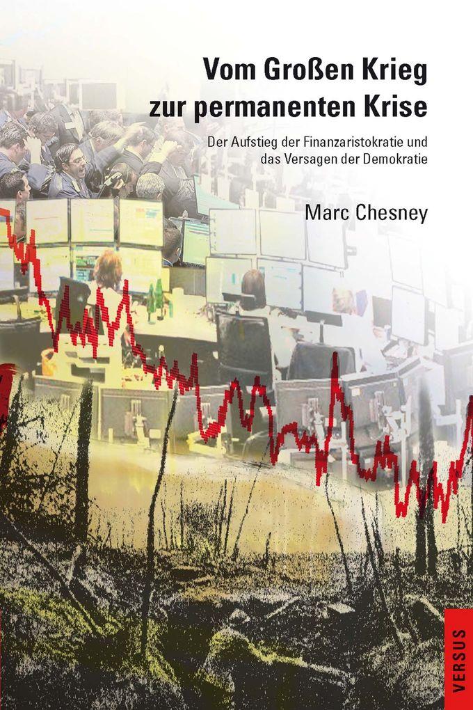 Vom Großen Krieg zur permanenten Krise als eBook