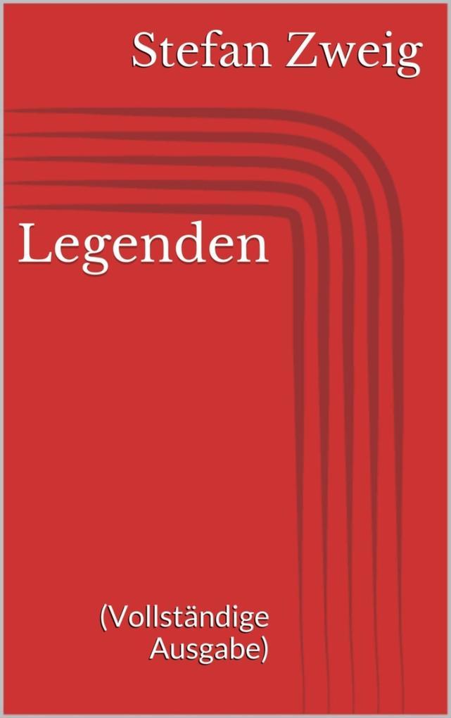 Legenden (Vollständige Ausgabe) als eBook
