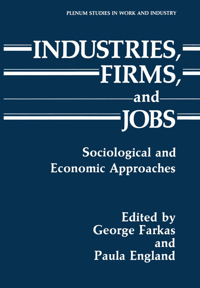 Industries, Firms, and Jobs als Buch von