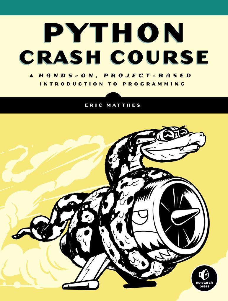 Python Crash Course als Buch von Eric Matthes