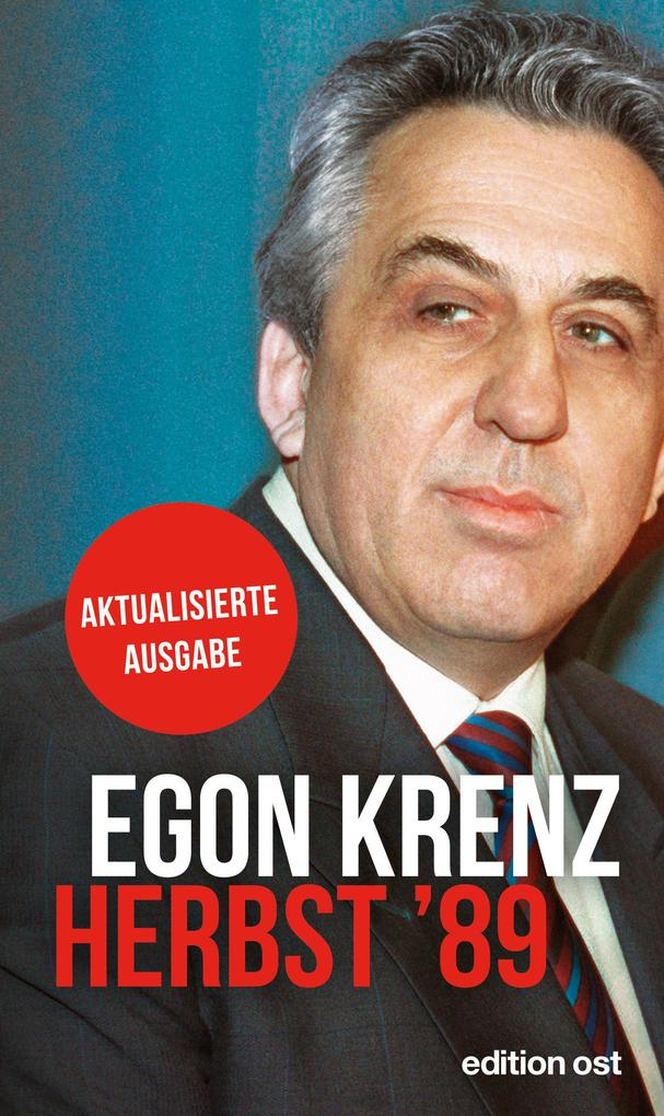 Herbst '89 als eBook von Egon Krenz