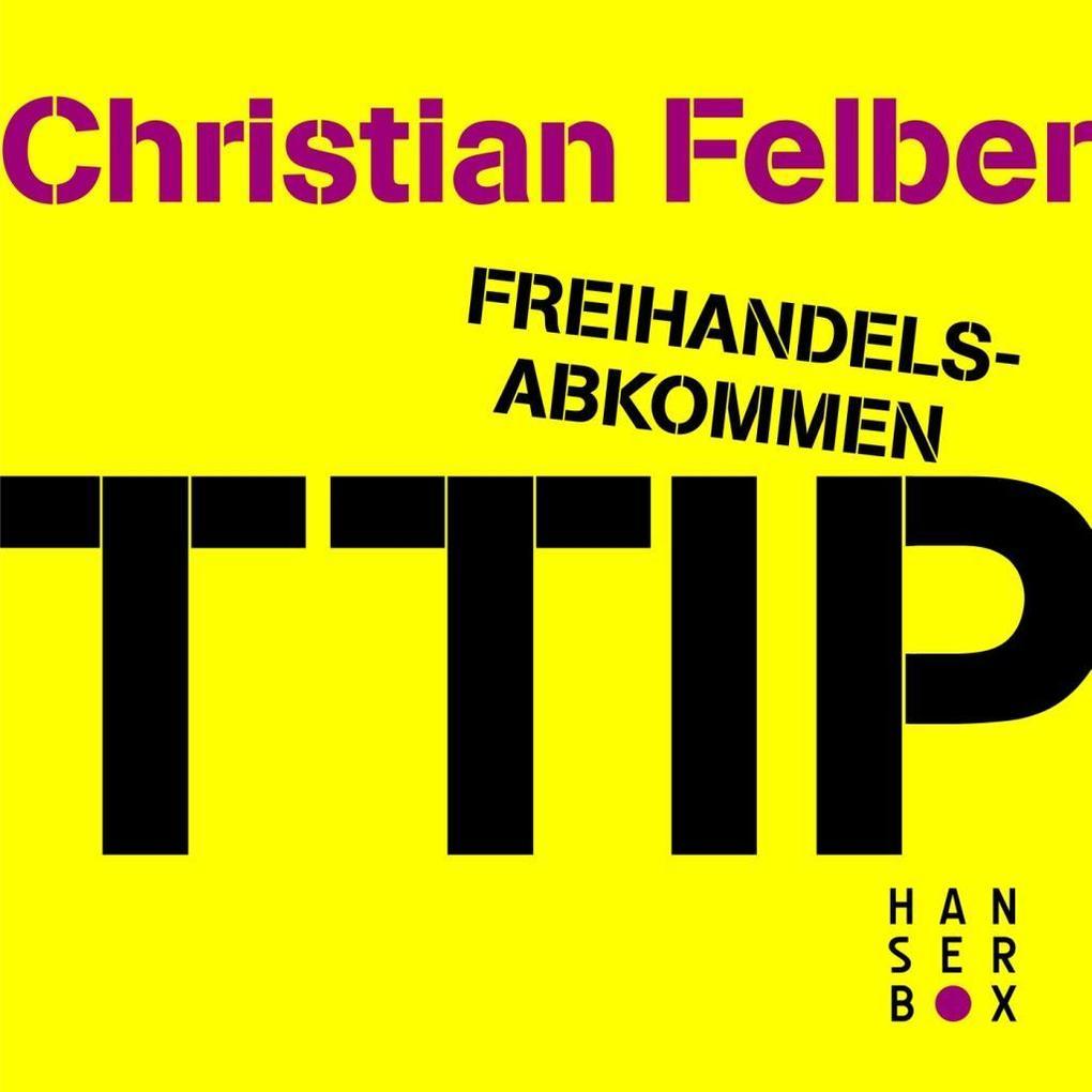 Freihandelsabkommen TTIP. Alle Macht den Konzernen? als eBook