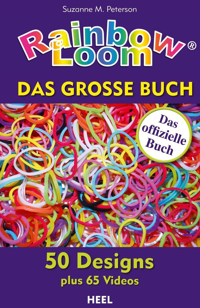 Rainbow Loom als eBook von Suzanne M. Peterson