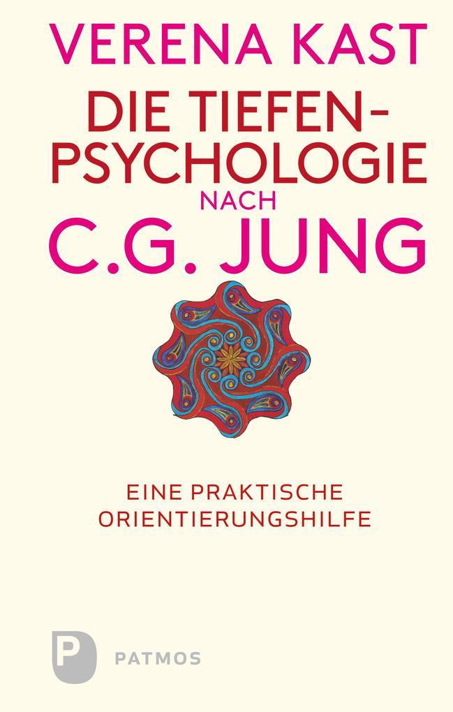 Die Tiefenpsychologie nach C.G.Jung als eBook epub