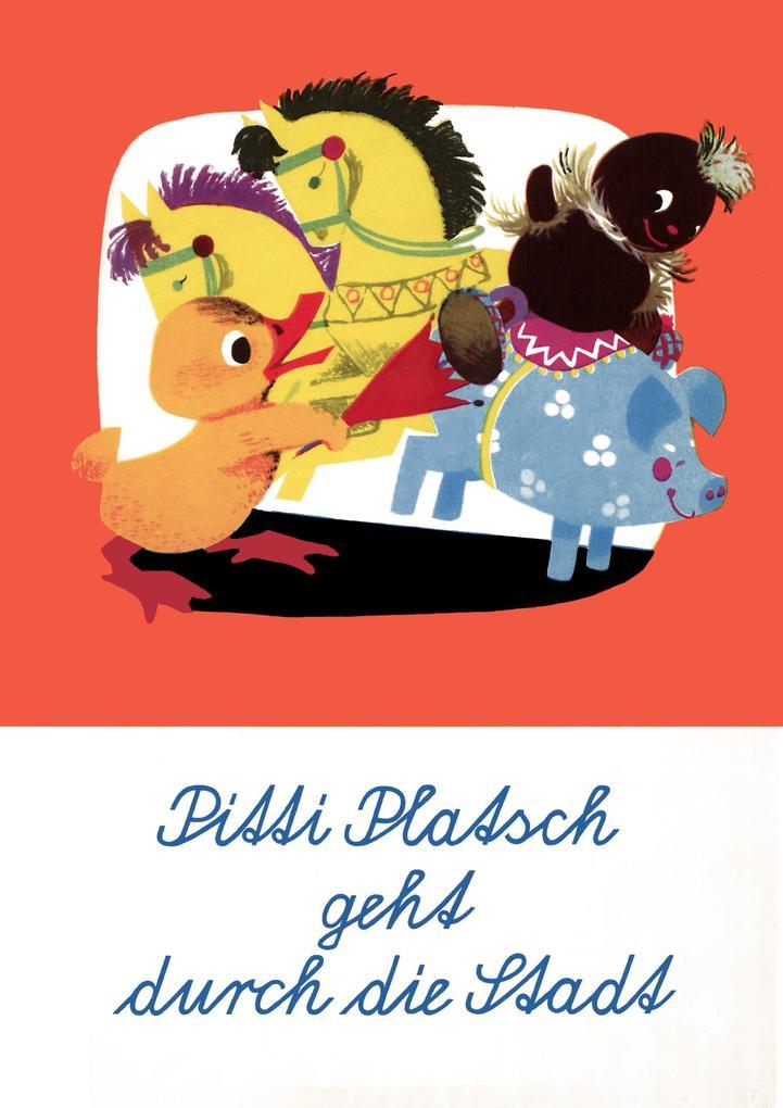 Pitti Platsch geht durch die Stadt als eBook von Ingeborg Feustel, Wolfgang Richter