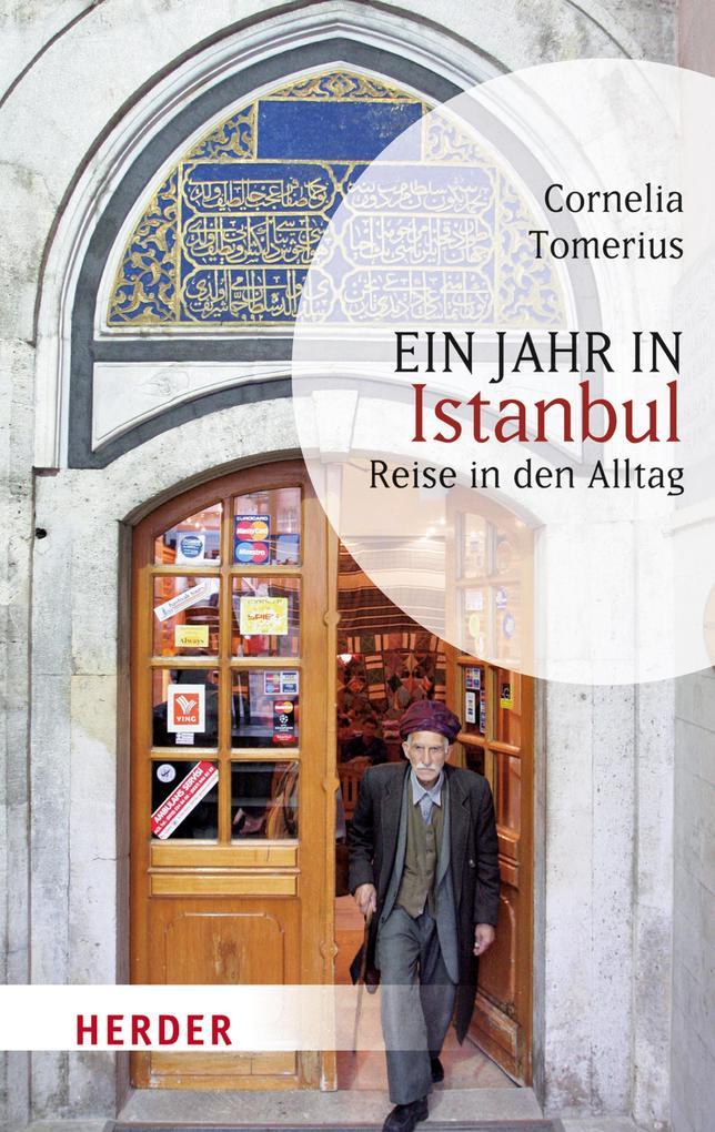 Ein Jahr in Istanbul als eBook von Cornelia Tomerius