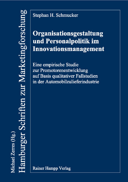 Organisationsgestaltung und Personalpolitik im Innovationsmanagement