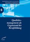Qualitätsmanagement als Gegenstand der Berufsbildung