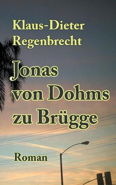 Jonas von Dohms zu Brügge als Buch