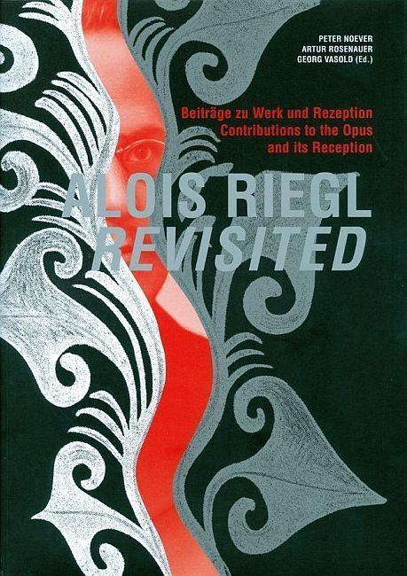 Alois Riegl Revisited als eBook von - Verlag der österreichischen Akademie der Wissenschaften