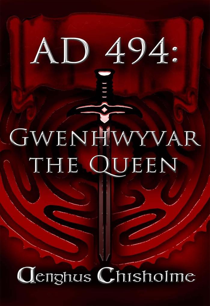 Guinevere the Queen AD494 als eBook