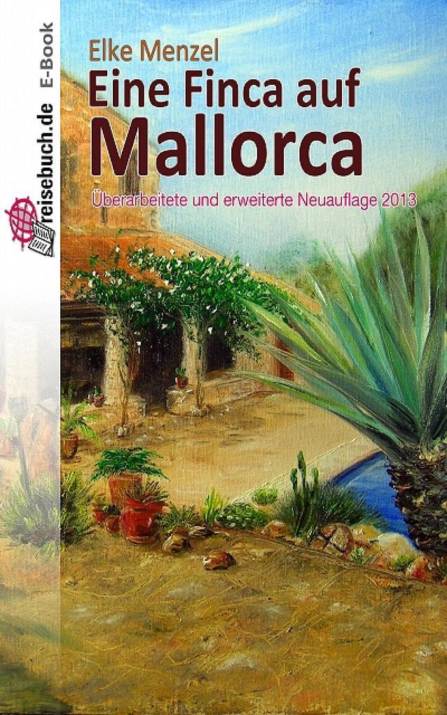 Eine Finca auf Mallorca als eBook von Elke Menzel