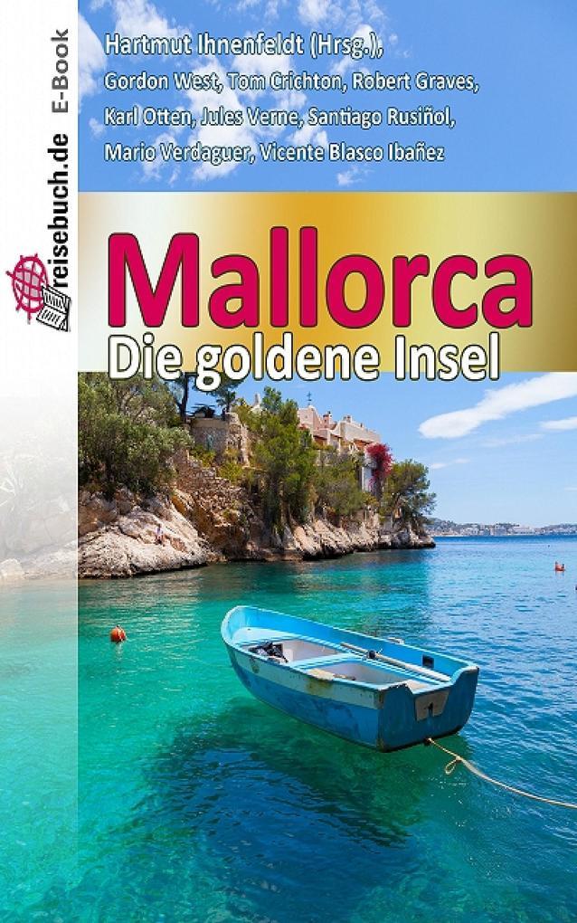 Mallorca - die goldene Insel als eBook