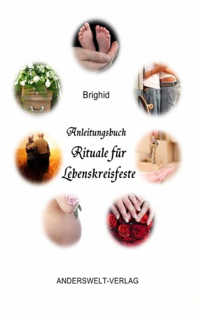 Anleitungsbuch Rituale für Lebenskreisfeste als eBook