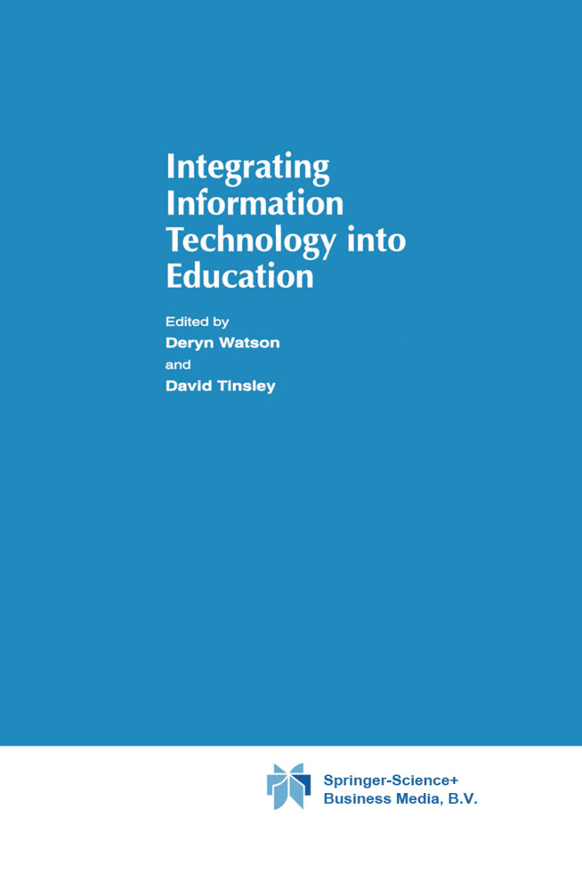 Integrating Information Technology into Education als Buch