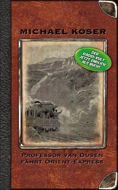 Professor van Dusen fährt Orient-Express als eBook von Jan Gaspard