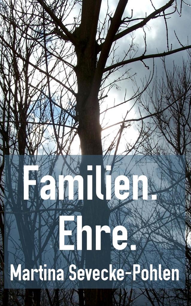 Familien. Ehre. als eBook