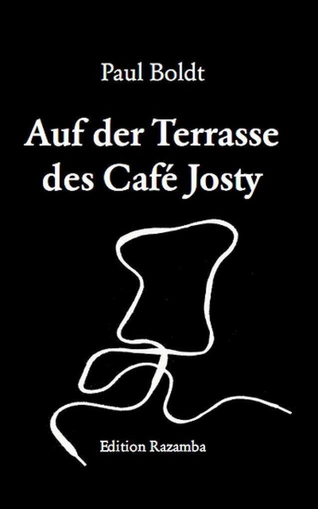 Auf der Terasse des Café Josty als eBook von Paul Boldt