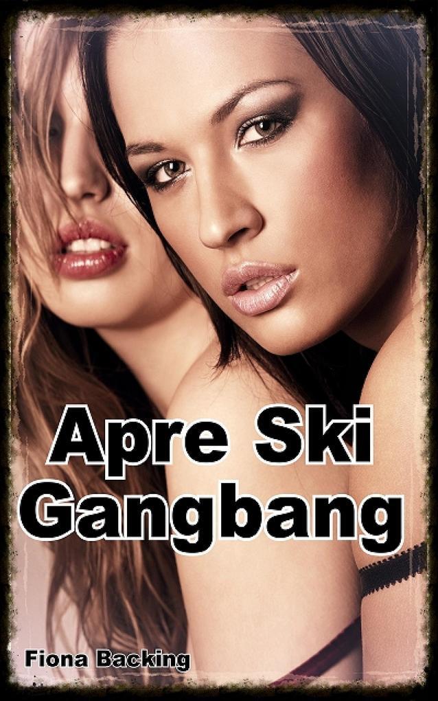 Apre Ski Gangbang als eBook