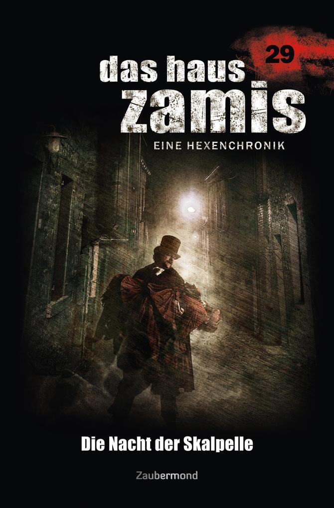 Das Haus Zamis 29 - Die Nacht der Skalpelle als eBook