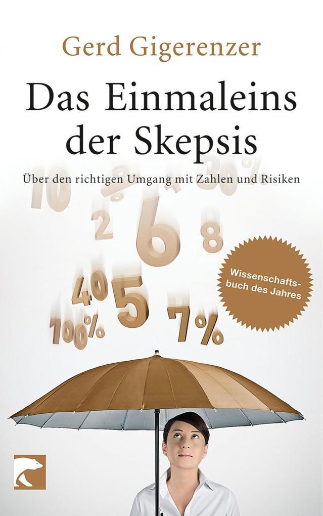 Das Einmaleins der Skepsis als eBook von Gerd Gigerenzer
