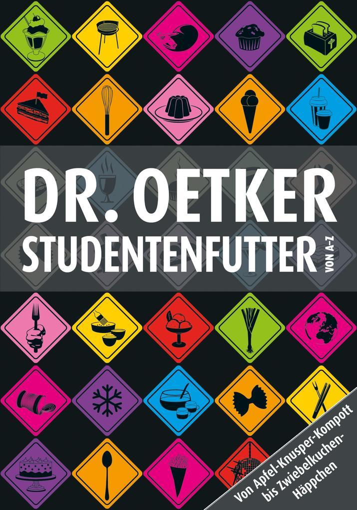Studentenfutter von A-Z als eBook von Dr. Oetker