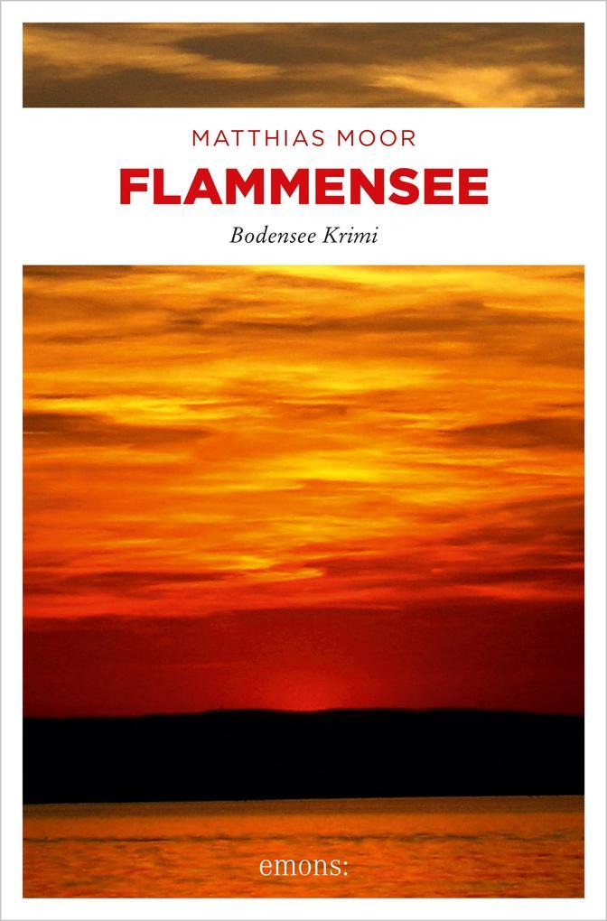 Flammensee als eBook von Matthias Moor