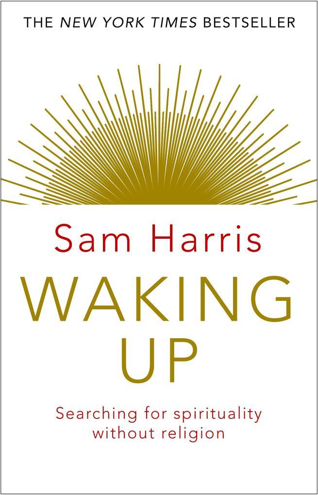 Waking Up als eBook von Sam Harris
