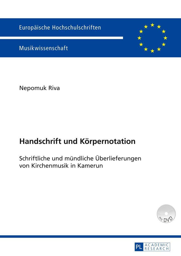 Handschrift und Körpernotation als Buch