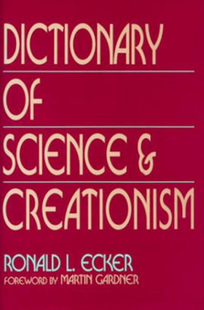 Dictionary of Science and Creationism als Buch