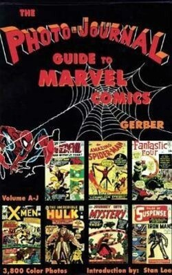 Photo-Journal Guide to Marvel Comics Volume 3 (A-J) als Buch