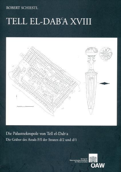 Tell el Dab`a XVIII als eBook von Robert Schiestl - Verlag der österreichischen Akademie der Wissenschaften