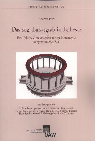 Das sog. Lukasgrab in Ephesos als eBook von Andreas Pülz - Verlag der österreichischen Akademie der Wissenschaften