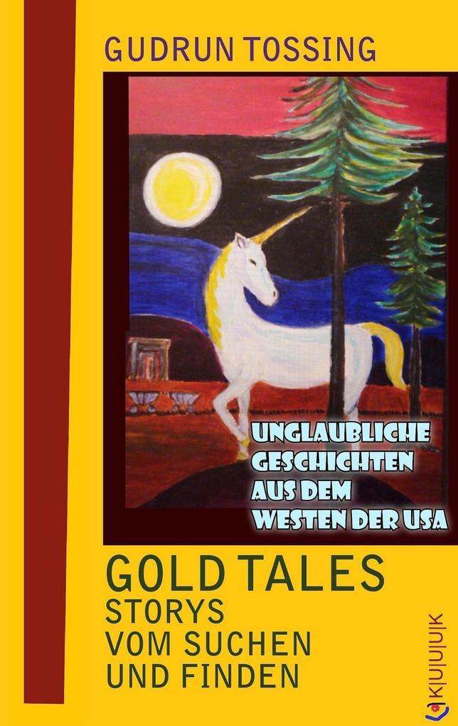 Gold Tales - Storys vom Suchen & Finden als eBook