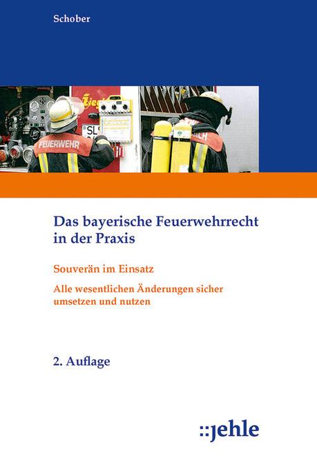 Das bayerische Feuerwehrrecht in der Praxis als eBook