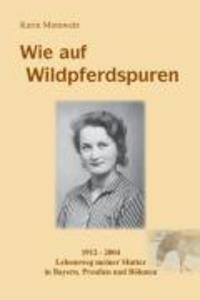 Wie auf Wildpferdspuren als eBook