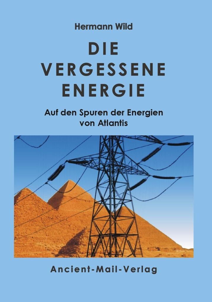 Die vergessene Energie als eBook epub