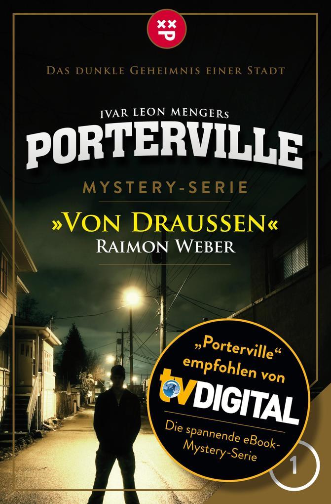 Porterville - Folge 01: Von draußen als eBook
