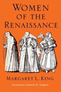 Women of the Renaissance als eBook von Margaret...