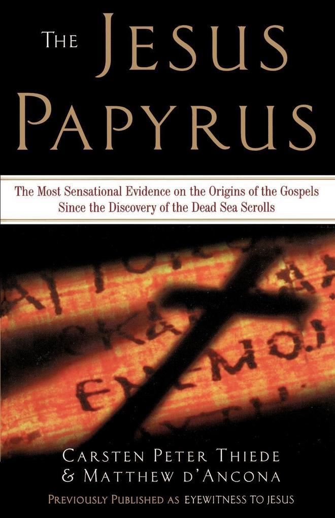 The Jesus Papyrus als Taschenbuch