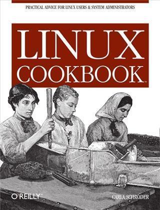Linux Cookbook als eBook von Carla Schroder