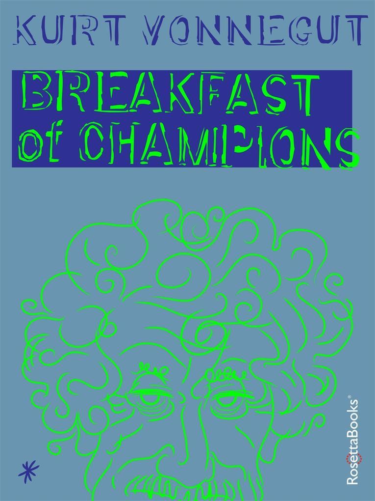 Breakfast of Champions als eBook von Kurt Vonnegut
