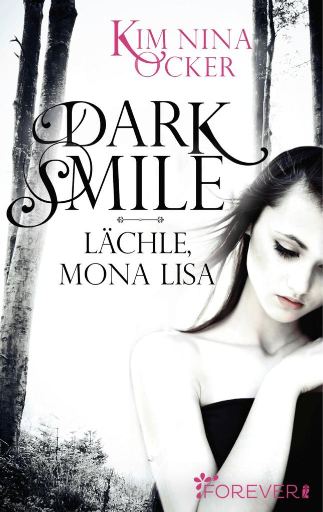 Dark Smile - Lächle, Mona Lisa als eBook