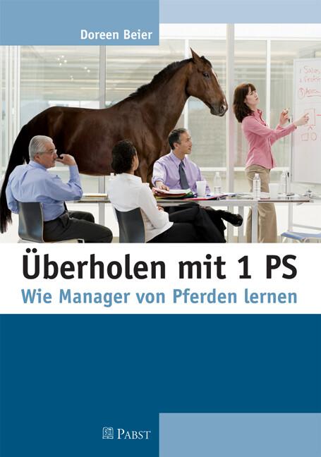 Überholen mit 1 PS als eBook von Doreen Beier