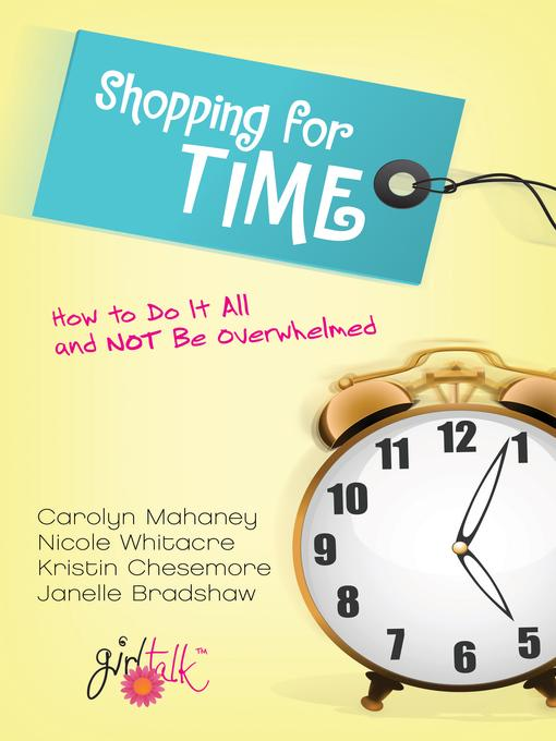 Shopping for Time als eBook von Carolyn Mahaney...