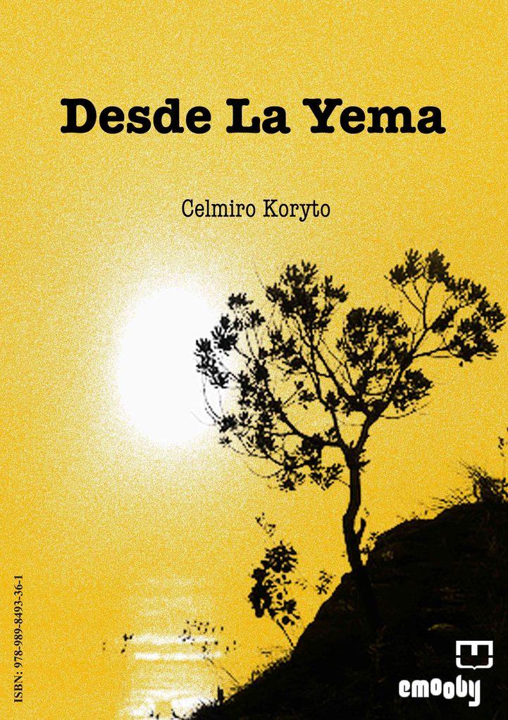 Desde la Yema als eBook von Celmiro Koryto