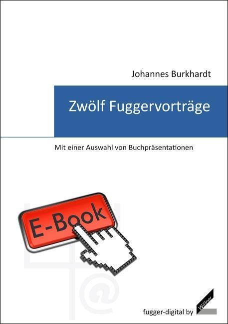 Zwölf Fuggervorträge als eBook