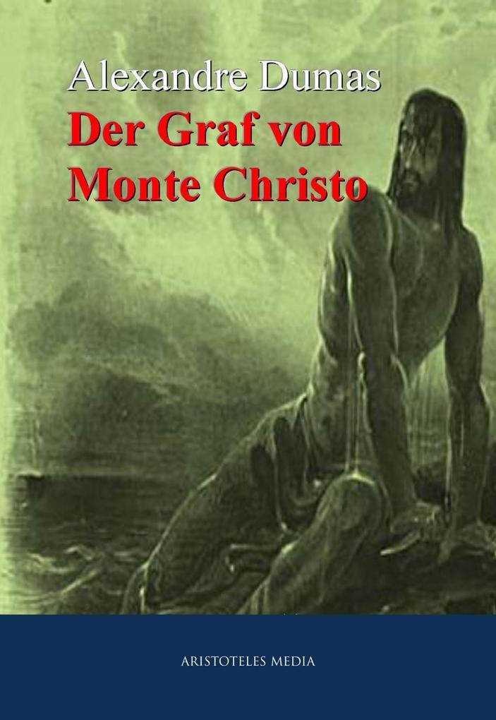 Der Graf von Monte Christo als eBook