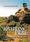 Jonathans Erbe - Expedition in die Vergangenheit